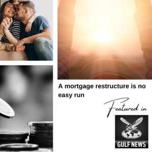 """Ms. Jaya Ratnani, managing partner at Freed Financial Services article is featured in Gulf News with the headline """"A mortgage restructure is no easy run"""" ."""